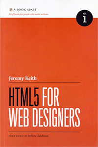 HTML5 for Web Designers (Second edition)
