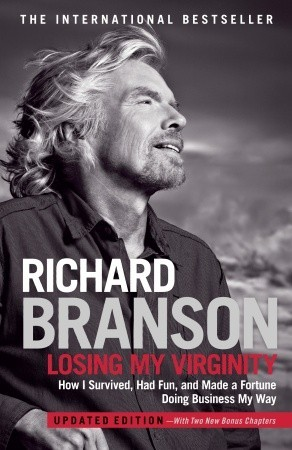 Losing My Virginity: The Autobiography by Richard Branson